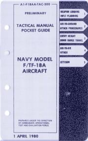 Mc Donnell Douglas F / TF -18 A   Aircraft  Tactical  Manual - Pocket Guide  A1-F18AA-TAC-300