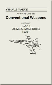 Mc Donnell Douglas F / A 18  Aircraft  - Conventional Weapons - AGM-65 ( MAVERICK ) PASE   - A1-F18AE-LWS-560