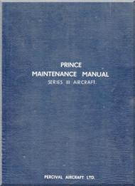 Percival Prince Series III Aircraft  Maintenance Manual -  ( English Language )