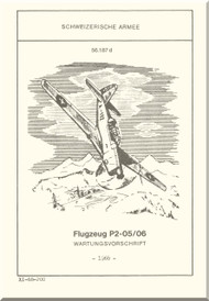 Pilatus P2-05/06  Aircraft  Maintenance  Instruction -  ( German  Language ) - Flugzeug P2--05/06 Wartungsvorschrift .