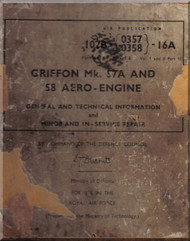 """Rolls Royce """" Griffon """" Mk.57A and 58  Aircraft General and Technical information and Minor in Service Repair  Manual  AP 2234 E  ( English Language )"""