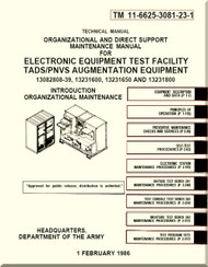 Boeing Helicopter AH-64 A Aviation  Organizational and Direct Support Maintenance  Manual - Electronic Equipment Test Facility TADS / PNVS Augmentation Equipment  - TM 11-6625-3081-23-1