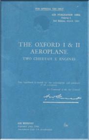 Airspeed OXFORD I & II Aircraft Service and Descriptive Handbook  Manual -  A.P. 1596 A & B - Volume 1   2nd Edition  - 1940 ( English Language ) )