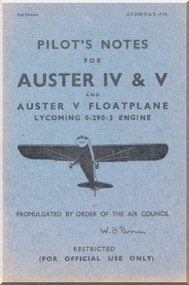 Auster IV & V  Aircraft  Pilot's Notes Manual -  A.P. 2440 D E -P.N.