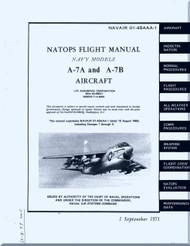 "Vought A-7A and A7B  "" Corsair II  ""  Aircraft Flight  Manual 01-45AAA-1 - 1971"