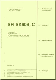 SAAB 105  Aircraft Flight Manual - Flygvapnet - Speciell Forarinstruktion) for the Sk60B and Sk60C, document M7780-400201