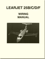 Learjet 25   B /  C / D / F  Series Aircraft Wiring  Manual