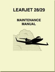 Learjet 28 / 29   Series Aircraft Maintenance  Manual