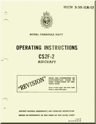 Grumman CS2F-2 Aircraft Operating Instructions Manual - Royal Canadian NAVY  - MICN 3-35-11A(1)