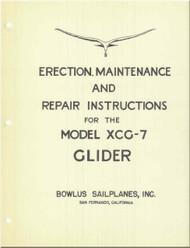 Bowlus Sailplane XCG-7 Aircraft Erection and Maintenance  Manual