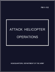 Army Air Forces Attack Helicopter Operation Manual  -  FM-112