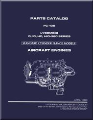 Lycoming O, IO, HO, HIO-360 Series  Standard Cylinder Flange Models Aircraft Engine Parts Manual   PC-106 - April  1985