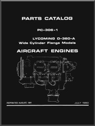 Lycoming O-360-A Wide Cylinder Flange Models  Aircraft Engine Parts Manual   PC-306--1 July 1980