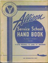 Allison V-1710 E, F   Aircraft Engine Service School Handbook  Manual April , 1 1943
