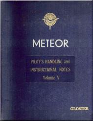 Gloster Meteor   Aircraft  Pilot's Handling  Instructional Notes Manual Volume V