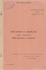 Saunders Roe  ( SaRo ) London  II Aircraft  Technical Manual A.P. 1516B - 1937