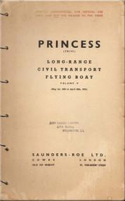 Saunders Roe  ( SaRo ) Princess SR/45 Aircraft  Long-Range Civil Transport Flying Boat   Manual - Volume V