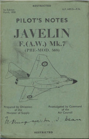 Gloster Javelin F ( A.W. )  Mk.7  Aircraft  Pilot's Notes Manual - A.P. 4491G-P.N. - 1958