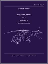 Mil Mi-17 Helicopter Operator's  Manual - TM 1-1520-Mi-17-10, ( English Language )