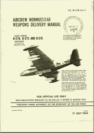 Glenn Martin B-57 B, C, E Canberra Aircraft Aircrew Nonnuclear Weapons Delivery   Manual - 1B-57B-34-1-1 - 1969
