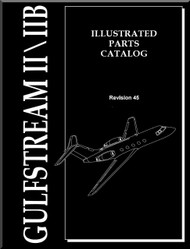 Gulfstream II / IIB Aircraft  Illustrated Parts Catalog   Manual -  Revision 45