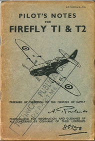 Fairey Firefly  T.1 & T2  Aircraft Pilot's Notes Manual -  A.P. 2102K-PN