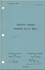Westland Wessex H.A.S. Mk.1  Helicopter Pilot's Notes Manual  - A.P. 4723A-PM -1960