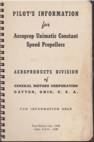 Aeroprop Unimatic Constant Speed  Propellers  Pilot's Information Manual - 1942