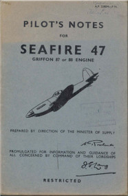Supermarine Seafire 47 Aircraft  Pilot's Notes Manual  AP 2280 H PN