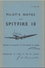 Supermarine Spitfire 18 Aircraft  Pilot's Notes Manual  AP 1565 T  PN  -