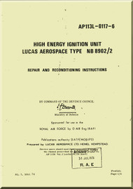 Lucas Aerospace Energy High Ignition Unit  Type NB 8902 / 2   Repair and Reconditioning Manual - AP 113L-0117-6