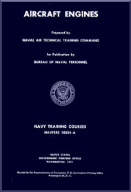Aircraft Engines  NAVY Training Courses Manual  - 1951 -  NAVPERS 10334-A