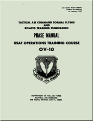North American Aviation  / Rockwell OV-10  Aircraft USAF Operation Training Course Manual - 1983