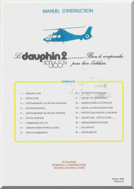 Aerospatiale AS 365 N Dauphin 2  Helicopter Instruction Manual  ( French Language ) - 1982