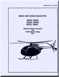 Mc Donnell Douglas  Helicopters  Model  369 HE HS HM Illustrated Optional Accessories  and Modification Kit Catalog  Manual