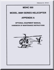 Mc Donnell Douglas  Helicopters  Model  369 H Optional Equipment Handbook of Maintenance Instructions  Manual