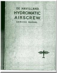 De Havilland Aircraft Propellers Hydromantic Airscrew  Service Manual, 1955