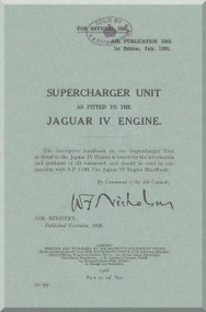 Armstrong Siddeley Jaguar Mk IV Aircraft Engine Supercharge Unit Manual Instruction Book  ( English Language )  AP 1346 , July 1928