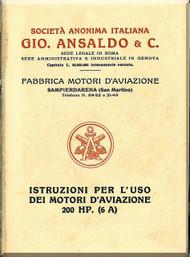 Ansaldo 200 HP  ( 6 A )  Aircraft Engine Operating  Manual - Istruzioni per L'uso  ( Italian Language )