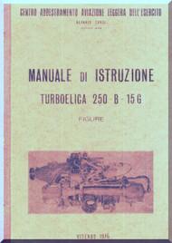 Allison 250 - B 15 G   Aircraft Engine Training  Manual  ( Italian Language ) -1975