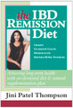 THE IBD REMISSION DIET: Achieving Long-Term Health With An Elemental Diet & Natural Supplementation Plan (eBook) - by Jini Patel Thompson (Canada)