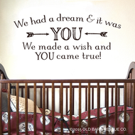 We had a dream and it was you - wall decal