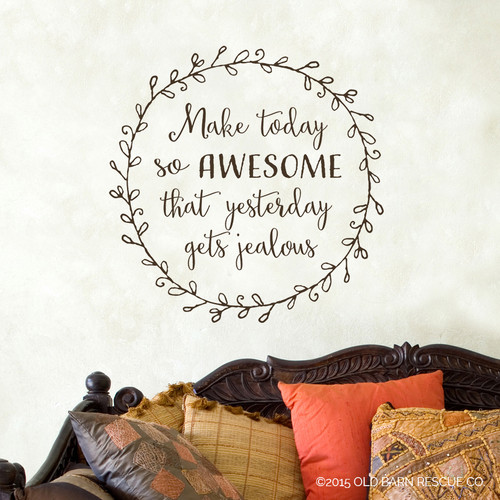 Make today so awesome - wall decal