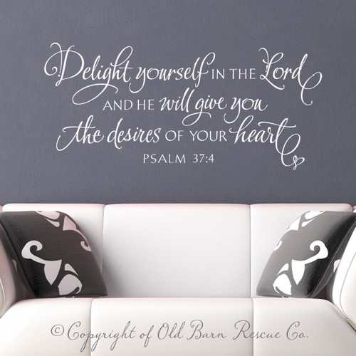 Delight yourself in the Lord - wall decal