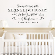 She is clothed in strength and dignity - wall decal