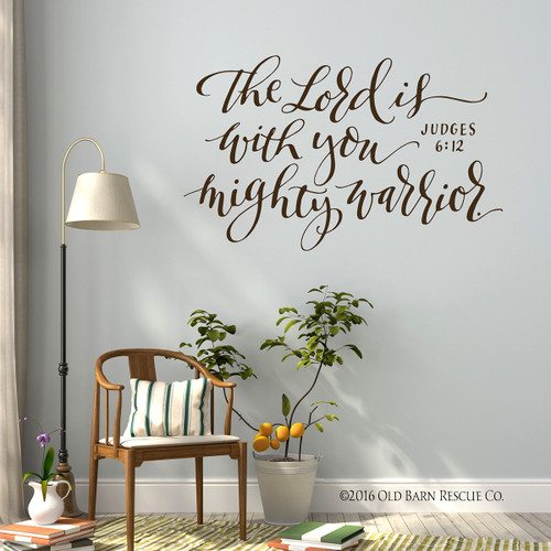 The Lord is with you mighty warrior - wall decal