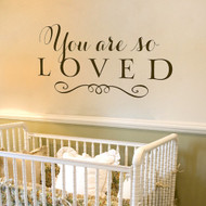 You are so loved - wall decal