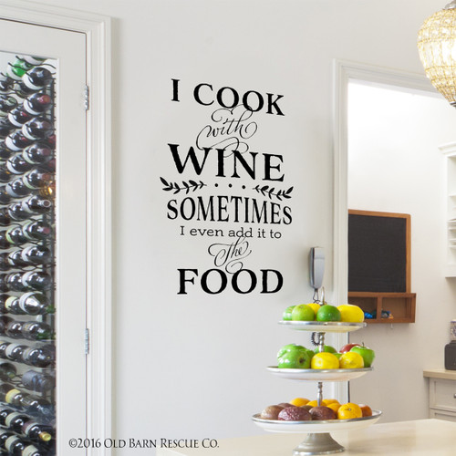 I cook with wine wall decal  sc 1 st  Old Barn Rescue & Funny Kitchen Quote | I cook with wine wall decal - Old Barn Rescue