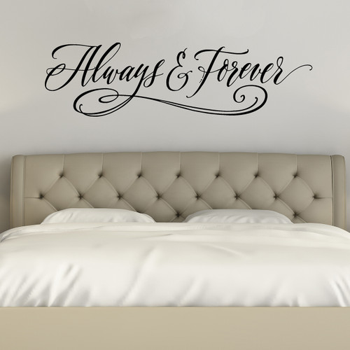 Always And Forever   Love Wall Decals   Bedroom Wall Art Quotes