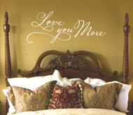 Love you more wall decal
